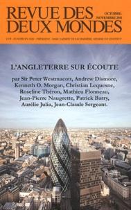 Michel Crépu - Revue des deux Mondes Octobre-Novembre 201 : L'Angleterre sur écoute.