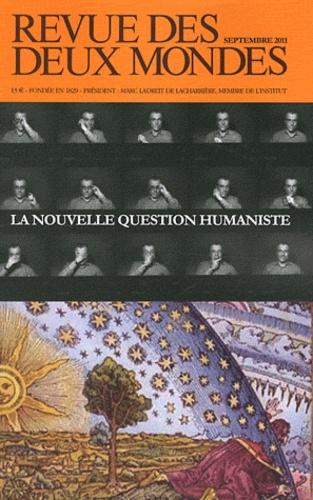 Michel Crépu - Revue des deux Mondes Septembre 2011 : La nouvelle question humaniste.