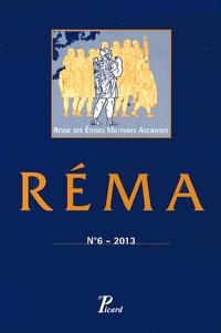 Cédric Brélaz et Sylvian Fachard - Revue des Etudes Militaires Anciennes N° 6/2013 : Pratiques militaires et art de la guerre dans le monde grec antique.