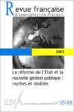 Jacques Chevallier et Luc Rouban - Revue française d'administration publique N° 105-106/2003 : La réforme de l'Etat et la nouvelle gestion publique : mythes et réalités.