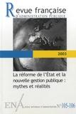 Marie-Christine Meininger - Revue française d'administration publique N° 105-106/2003 : La réforme de l'Etat et la nouvelle gestion publique - Mythes et réalités.