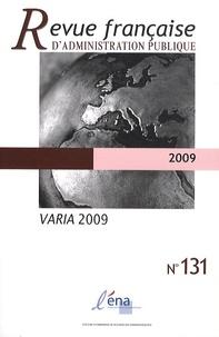 ENA - Revue française d'administration publique N° 131/2009 : Varia 2009.