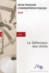Jacques Chevallier - Revue française d'administration publique N° 139/2011 : Le Défenseur des droits.