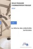 Fabrice Larat et  Collectif - Revue française d'administration publique N° 141/2012 : La réforme des collectivités territoriales.