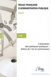 ENA - Revue française d'administration publique N° 148 : L'évaluation des politiques publiques : état de l'art et controverses.