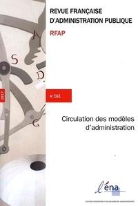 ENA - Revue française d'administration publique N° 161 : Globalisation des modèles et des instruments d'administration.