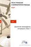 Simon Cottin-Marx et Matthieu Hély - Revue française d'administration publique N° 163/2017 : Quand les associations remplacent l'Etat ?.