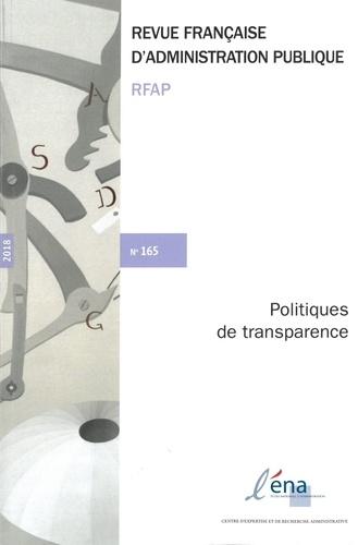 ENA - Revue française d'administration publique N° 165/2018 : Politiques de transparence.