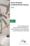 Stéphanie Mignot-Gérard et Romuald Normand - Revue française d'administration publique N° 169/2019 : Les reconfigurations des universités françaises : entre influences internationales et particularismes nationaux.