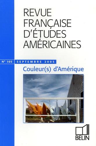 Géraldine Chouard et Hélène Christol - Revue Française d'Etudes Américaines N° 105, Septembre 20 : Couleur(s) d'Amérique.