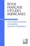 Antoine Cazé et François Specq - Revue Française d'Etudes Américaines N° 117, 3e Trimestre : Les musiques savantes américaines : questions d'esthétique. 1 CD audio