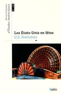 Aurélie Godet et Nathalie Caron - Revue Française d'Etudes Américaines N° 146, 1er trimestr : Les Etats-Unis en fête.