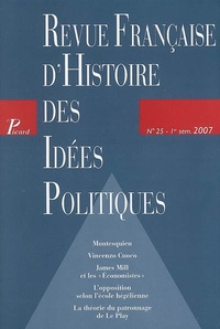 Guillaume Bacot et Georges Navet - Revue française d'Histoire des idées politiques N° 25, 1er semestre : .