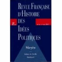 Isidore de Séville - Revue française d'Histoire des idées politiques N° 33, 1er semestre : Sieyès.