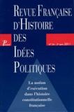 Carlos Miguel Herrera et François Saint-Bonnet - Revue française d'Histoire des idées politiques N° 34, 2e semestre 2 : La notion d'exécution dans l'histoire constitutionnelle française.