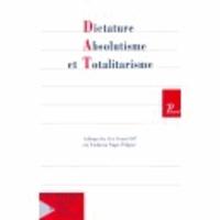 Picard Editions - Revue française d'Histoire des idées politiques N° 6 : Dicatature, absolutisme et totalitarisme.