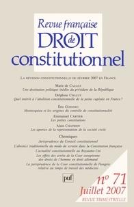 Marie de Cazals et Delphine Chalus - Revue française de Droit constitutionnel N° 71, Juillet 2007 : La révision constitutionnelle de février 2007 en France.