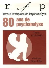 Denys Ribas - Revue Française de Psychanalyse  : Textes 1926-2006.