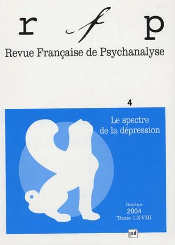 Bertram-D Lewin et Michèle Bertrand - Revue Française de Psychanalyse Tome 68 N° 4, Octobr : Le spectre de la dépression.