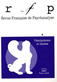 Denys Ribas - Revue Française de Psychanalyse Tome 71 N° 4, Octobr : Omnipotence et limites.