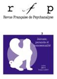 Denys Ribas et Jean-Michel Porte - Revue Française de Psychanalyse Tome 75 N° 3, juille : Jalousie, paranoïa et homosexualité.