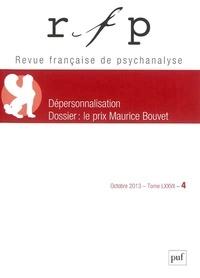 Béatrice Ithier et Vassilis Kapsambelis - Revue Française de Psychanalyse Tome 77 N°4, Octobre : Dépersonnalisation.