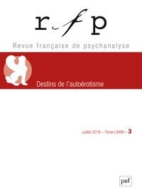Revue Française de Psychanalyse Tome 82 N° 3, juille.pdf