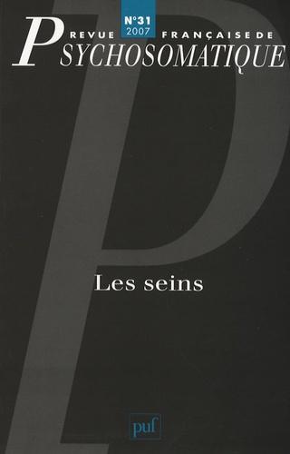 Félicie Nayrou et Marina Papageorgiou - Revue française de psychosomatique N° 31, 2007 : Les seins.