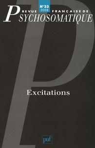 Claire Rueff-Escoubès et Félicie Nayrou - Revue française de psychosomatique N° 33, 2008 : Excitations.