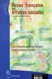 Ministère Emploi et Solidarité - Revue française des Affaires sociales N° 3-4, Juillet-déce : Les interactions entre l'emploi et la protection sociale.
