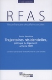 Lucie Gonzalez et Marianne Berthod-Wurmser - Revue française des Affaires sociales N° 3 : Trajectoires résidentielles et politiques du logement, années 2000.