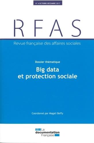 Ministère Affaires Sociales - Revue française des affaires sociales N° 4/2017 : Protection sociale et big data.