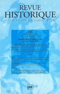 Pierre Karila-Cohen et Sébastien Laurent - Revue historique N° 636, octobre 2005 : Renseigner et surveiller en France au XIXe siècle.