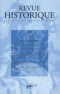 Robert Jacob et Pierre Sineux - Revue historique N° 639, Juillet 2006 : Religion et société.