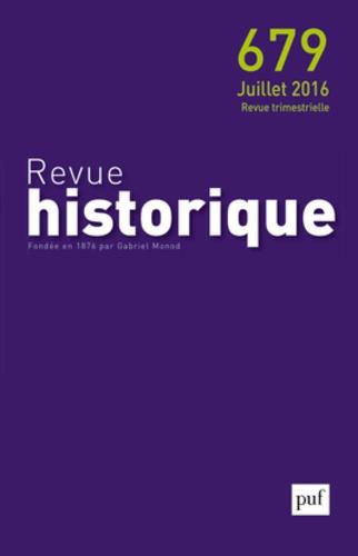 Aude Mairey et Xavier Nadrigny - Revue historique N° 679, juillet 2016 : .