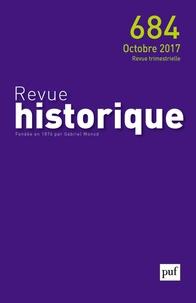 Sylvie Marcé - Revue historique N° 684, octobre 2017 : .