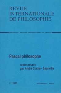 André Comte-Sponville et Hélène Bouchilloux - Revue internationale de philosophie N° 199 Mars 1997 : Pascal philosophe.