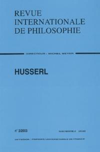 Anonyme - Revue internationale de philosophie N° 224 Juin 2003 : Husserl.