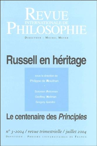 Philippe de Rouilhan - Revue internationale de philosophie N° 229, Juillet 2004 : Russell en héritage - Le centenaire des Principles.
