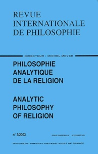 Roger Pouivet et Cyrille Michon - Revue internationale de philosophie N° 3/2003 : Philosophie analytique de la religion : Analytic Philosophy of Religion.