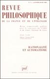 Puf - Revue philosophique N° 1, Janvier-mars 2 : Rationalité et automatisme.