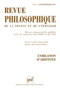 Yvon Brès et Dominique Merllié - Revue philosophique N° 1, janvier - mars : L'organon d'Aristote.