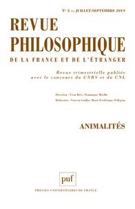 Yvon Brès et Dominique Merllié - Revue philosophique N° 144, 3-2019 : Animalités.