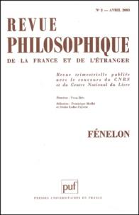 Yvon Brès et Dominique Merllié - Revue philosophique N° 2, Avril 2003 : Fénelon.