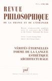 Hélène Bouchilloux et Henri Dilberman - Revue philosophique N° 2, Avril 2006 : Vérités éternelles, forme de la langue, esthétique architecturale.
