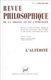 Alain Juranville et François Laruelle - Revue philosophique N° 2, Avril-Juin 200 : L'altérité.
