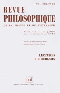 Jean-Louis Veillard-Baron et Alain Panero - Revue philosophique N° 2, Avril-Juin 200 : Lectures de Bergson.