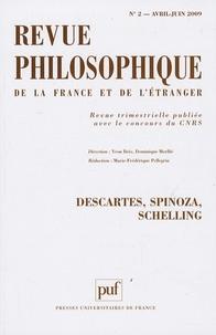 Yvon Brès et Dominique Merllié - Revue philosophique N° 2, Avril-Juin 200 : Descartes, Spinoza, Schelling.
