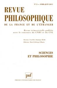 Yvon Brès et Marie-Frédérique Pellegrin - Revue philosophique N° 2, Avril-Juin 201 : Sciences et philosophie.