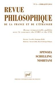 Vincent Guillin et Marie-Frédérique Pellegrin - Revue philosophique N° 2, Avril-juin 201 : Spinoza, Schelling, Nishitani.